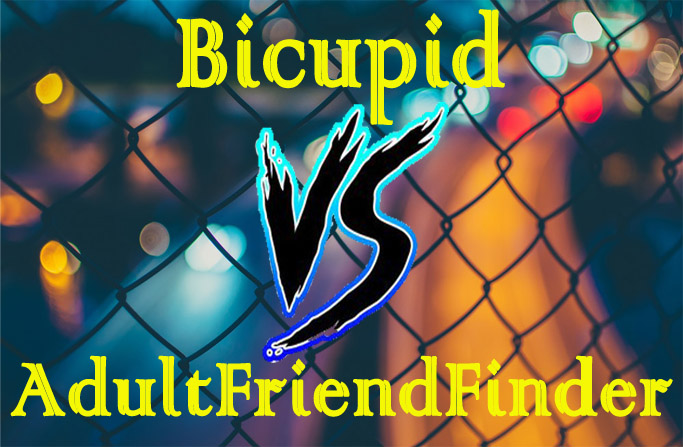 bicupid vs adultfriendfinder